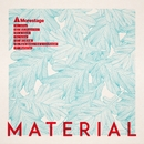 MATERIAL/Morestage