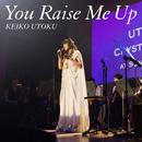 You Raise Me Up/宇徳敬子