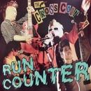 RUN COUNTER/THE→CROSS COUNTER