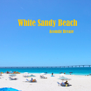 White Sandy Beach/ACOUSTIC BREEZE