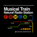 Musical Train/Natural Radio Station