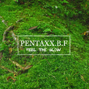 FEEL THE GLOW/PENTAXX.B.F