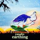 earthing -solo-/yanafro
