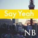 Say Yeah/NB a.k.a NOBU