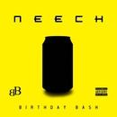 BIRTHDAY BASH/NEECH