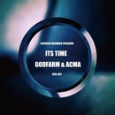 ITS TIME/GODFARM & ACMA