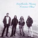 Forever Blue/Southside Mama