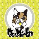 ネコ踏んじゃった/Dr.Mi-Ke