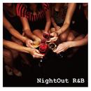 Nightout R&B/The Illuminati