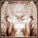 EXODUS/Fruits of Lips