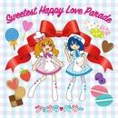 Sweetest Happy Love Parade/ショコラベリー