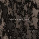 Black Is Beautiful/tsunenori