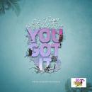 YOU GOT IT (feat. JAH FREE)/CzTIGER