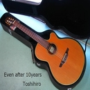 Even after 10years/Toshihiro