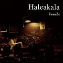 Haleakala/TameZo