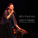 "Live in Music from Tour ""Live in Music Vol.6""/福原 美穂"