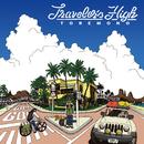 Traveler's High/トレモノ
