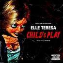 Child's Play/Elle Teresa