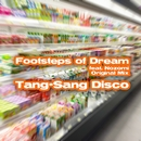 Footsteps of Dream (feat. Nozomi)/Tang-Sang Disco