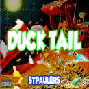 DUCK TAIL/STPAULERS