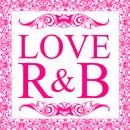 LOVE R&B/The Illuminati