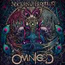 THE OMNIGOD/NOCTURNAL BLOODLUST