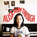 RUN THROUGH/ALISA