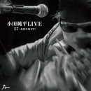 小田純平LIVE 「57-answer-」 Disc2/小田純平