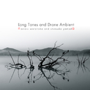 Long Tones and Drone Ambient/na-