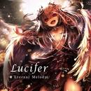 Lucifer/Eternal Melody