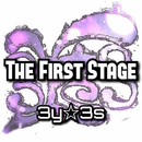 THE FIRST STAGE/3y☆3s