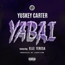 YABAI (feat. Elle Teresa)/Yuskey Carter