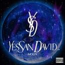 YES SAN DAVID MOON/SAN DAVID
