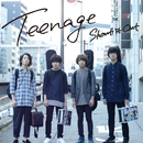 Teenage/Shout it Out