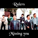Missing you/Rulers