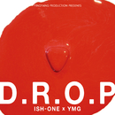 D.R.O.P/ISH-ONE