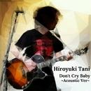 泣くなよベイビー ~Acoustic Ver~/谷洋幸