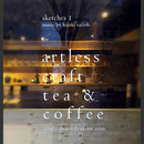 sketches 1 for artless craft tea & coffee/artless records