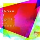 Shake It Up!!!/宗像美樹