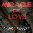 Miracle of Love/YOFFY's PLANET