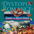 Dystopia Romance/Have a Nice Day!