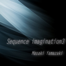 Sequence imagination3/山崎正樹