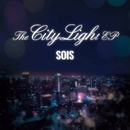 The City Light EP/SOIS