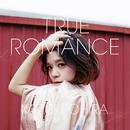 TRUE ROMANCE/大比良瑞希