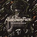 SCANDAL BAG/RUDEBWOY FACE