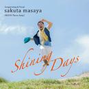 Shining Days ~RAPAS Theme Song~/サクタマサヤ