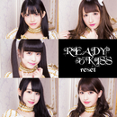reset/READY TO KISS