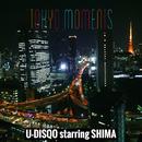 TOKYO MOMENTS/U-DISQO