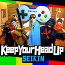 Keep Your Head Up/SEIKIN