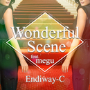 Wonderful Scene (feat. megu)/Endiway-C